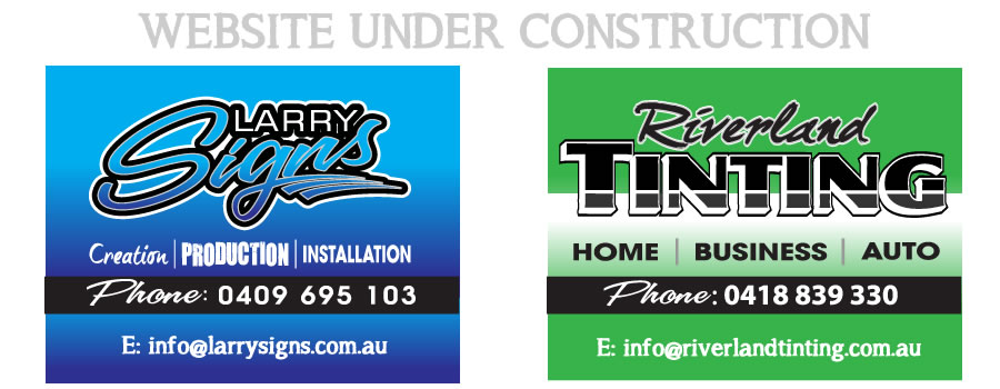 Larry Signs and Riverland Tinting